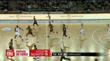 Rapusi de turci. U Cluj a pierdut pe teren propriu in FIBA Europe Cup, 72-79 cu Gaziantep. VIDEO